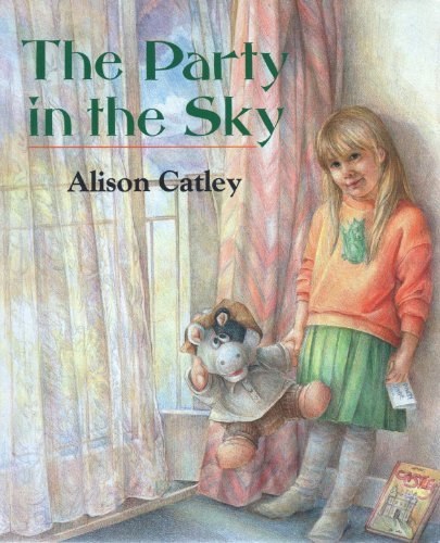 The Party in the Sky By Alison Catley