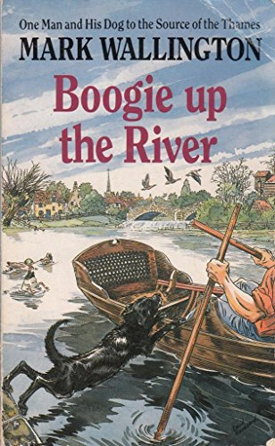 Boogie Up the River By Mark Wallington