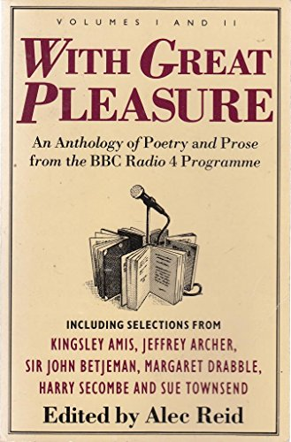 With Great Pleasure By Edited by Alec Reid