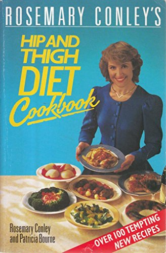 Rosemary Conley's Hip and Thigh Diet Cookbook By Rosemary Conley