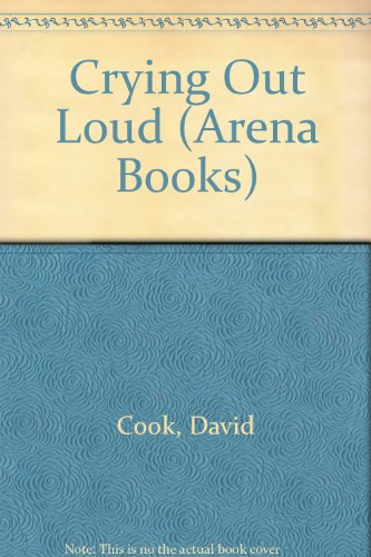 Crying Out Loud By David Cook