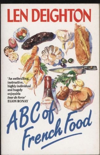 A. B. C. of French Food By Len Deighton