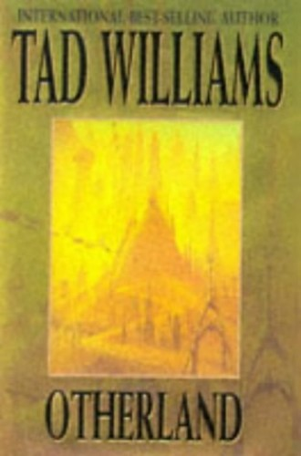 Otherland: Bk. 1: City of Golden Shadow by Tad Williams