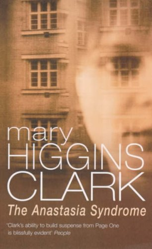 Anastasia Syndrome By Mary Higgins Clark