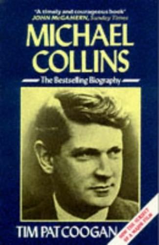 Michael Collins By Tim Pat Coogan