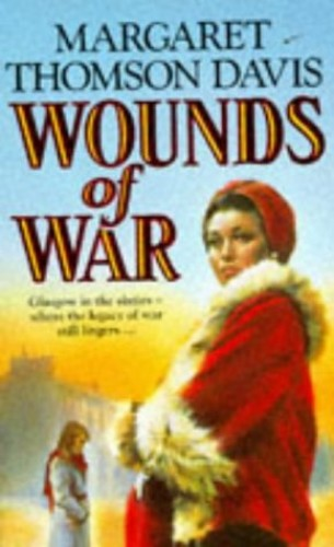 Wounds of War By Margaret Thomson Davis
