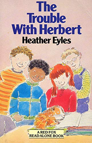The Trouble with Herbert By Heather Eyles