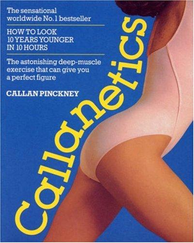 Callanetics By Callan Pinckney