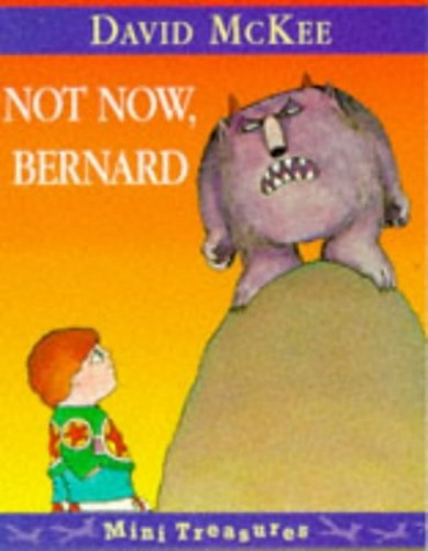 Not Now Bernard By David McKee
