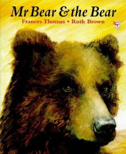 Mr.Bear and the Bear (Red Fox picture books) By Frances Thomas