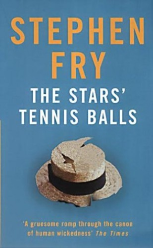 The Stars Tennis Balls By Stephen Fry