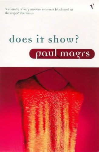 Does it Show? By Paul Magrs