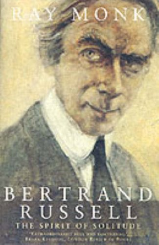 Biography Of Bertrand Russell von Ray Monk