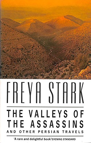 The Valley of the Assassins By Freya Stark