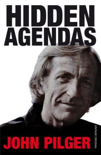 Hidden Agendas by John Pilger