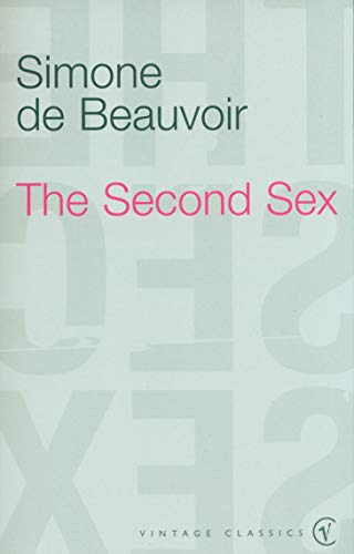 The Second Sex (Vintage Classics) By Simone de Beauvoir