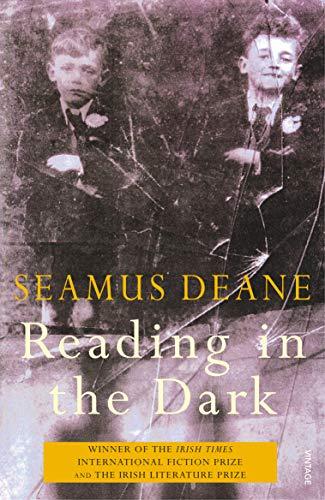 Reading in the Dark By Seamus Deane