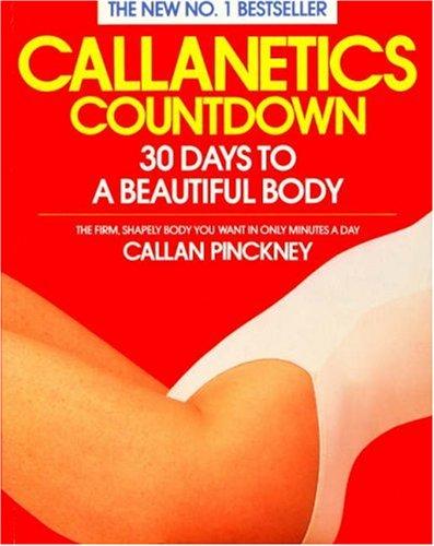 Callanetics Countdown By Callan Pinckney