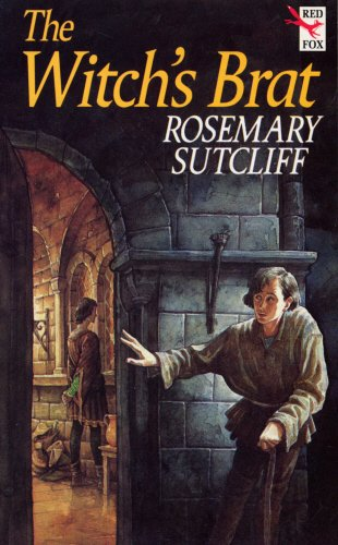 The Witch's Brat by Rosemary Sutcliff