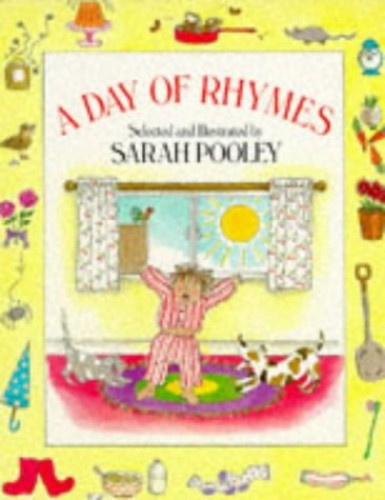 Day Of Rhymes By Sarah Pooley