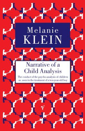 Narrative of a Child Analysis By The Melanie Klein Trust