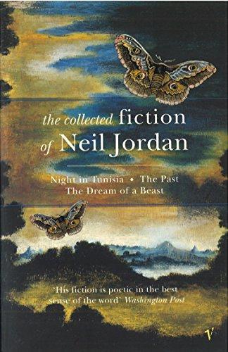 The Collected Fiction Of Neil Jordan By Neil Jordan
