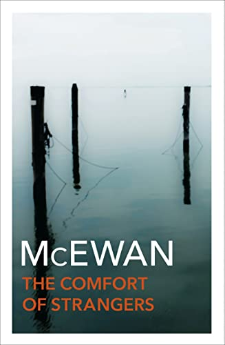 The Comfort of Strangers by Ian McEwan