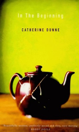 In the Beginning By Catherine Dunne