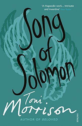 Song of Solomon Song of Solomon By Toni Morrison