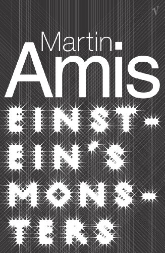 Einstein's Monsters By Martin Amis