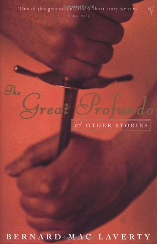 The Great Profundo And Other Stories By Bernard MacLaverty