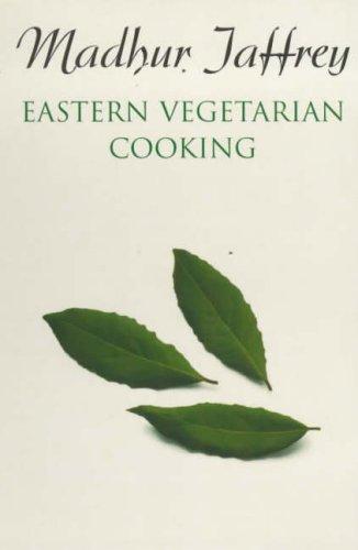 Eastern Vegetarian Cooking by Madhur Jaffrey