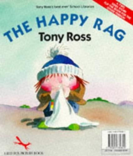The Happy Rag By Tony Ross