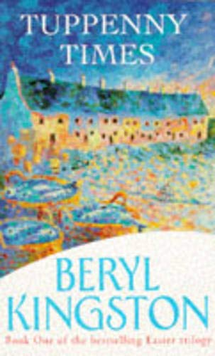 Tuppeny Times By Beryl Kingston