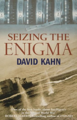 Seizing The Enigma By David Kahn