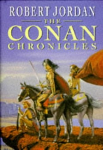 Conan Chronicles By Robert Jordan