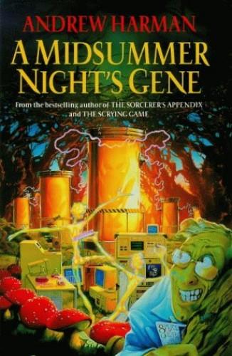 A Midsummer Night's Gene By Andrew Harman