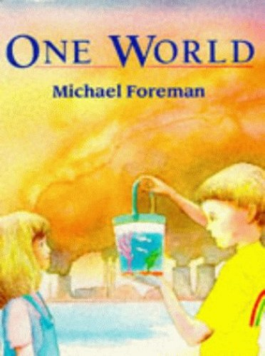 One World By Michael Foreman