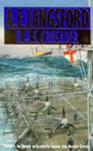 """HMS """"Crusader"""" By A.E. Langsford"""