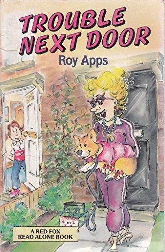 Trouble Next Door By Roy Apps