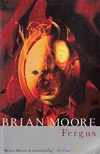 Fergus By Brian Moore