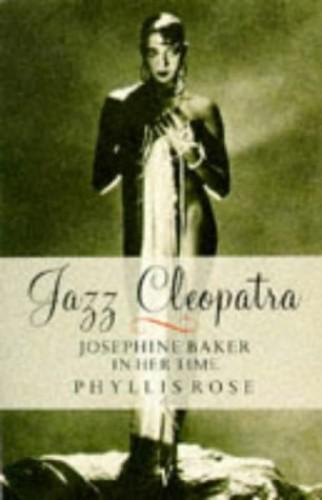 Jazz Cleopatra By Phyllis Rose