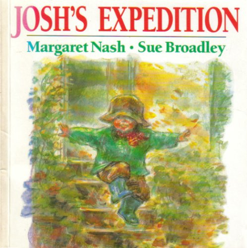 Josh's Expedition By Margaret Nash