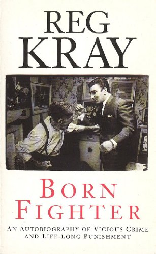 Born Fighter by Reg Kray