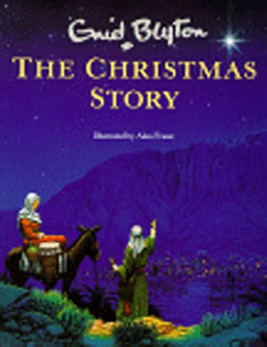 The Christmas Story (Red Fox Picture Books) By Enid Blyton
