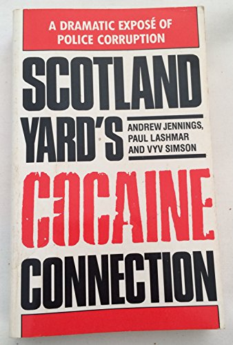 Scotland Yard's Cocaine Connection By Andrew Jennings