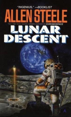Lunar Descent By Allen M. Steele