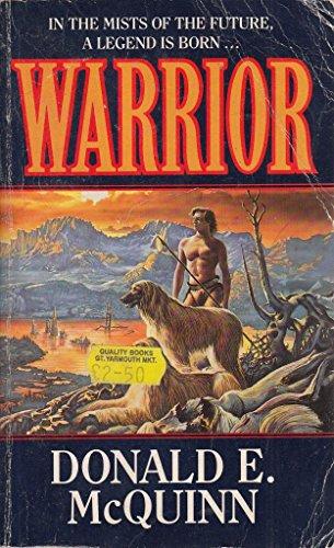 Warrior By Donald E. McQuinn