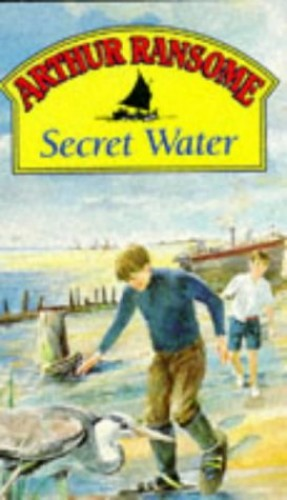 Secret Water (Red Fox Older Fiction) By Arthur Ransome