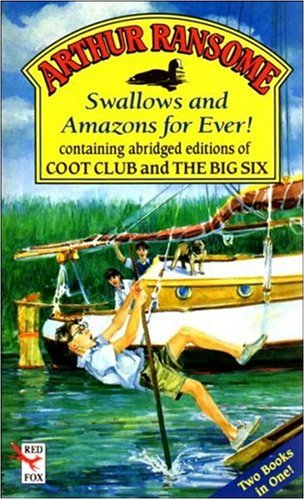 Swallows and Amazons for Ever By Arthur Ransome